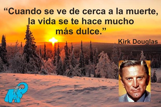 Resultado de imagen de frases de Kirk Douglas